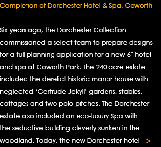 Dorchester Hotel & Spa Completion Text